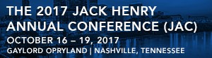 The 2017 Jack Henry Annual Conference (JAC)